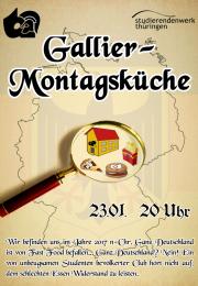 Gallier-Montagsküche